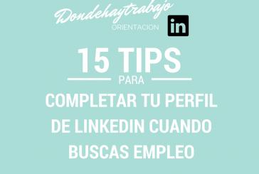 Como completar tu perfil de Linkedin cuando buscas oportunidades profesionales