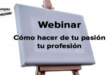 Cómo hacer de tu pasión tu profesión