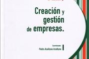 «Creación y Gestión de Empresas», el libro de los emprendedores