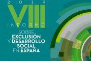 VIII Informe SOBRE EXCLUSIÓN Y DESARROLLO SOCIAL EN ESPAÑA. 2019
